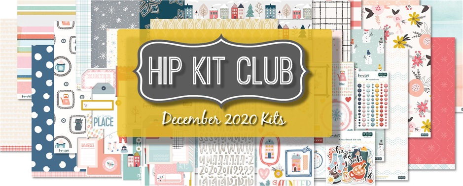 December 2020 Hip Kit Club Scrapbooking Kits