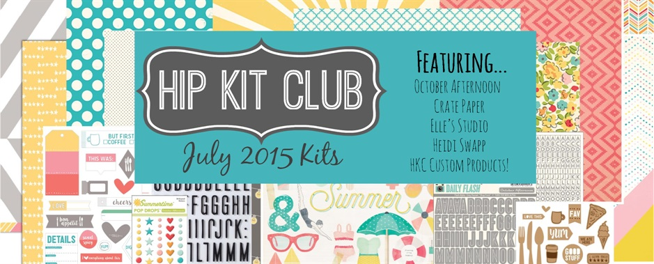 July 2015 Scrapbook Kits