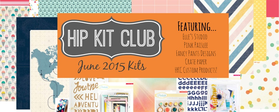 June 2015 Scrapbook Kits