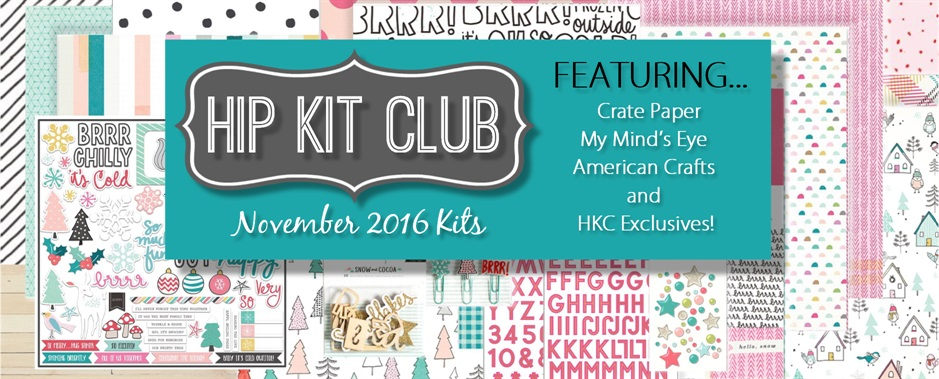 November 2016 Hip Kit Club Kits