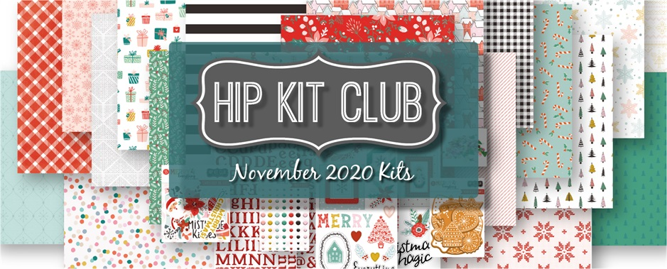 November 2020 Hip Kit Club Scrapbooking Kits