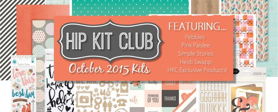 October 2015 Scrapbook Kits